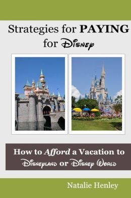 Strategies for Paying for Disney