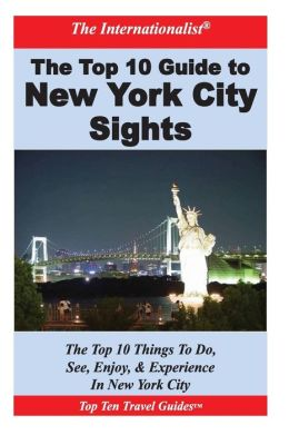Top 10 Guide to Key New York City Sights