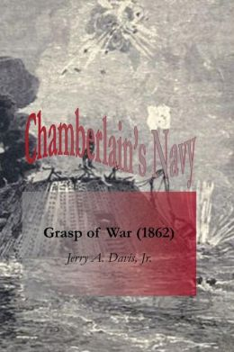 Chamberlain's Navy: Grasp of War (1862)