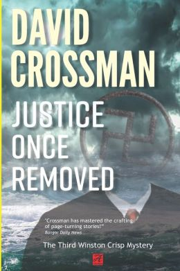 Justice Once Removed: The Third Winston Crisp Mystery