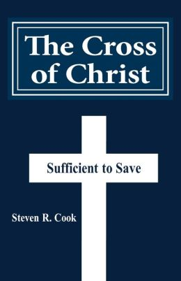 The Cross of Christ: Sufficient to Save
