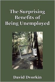 The Surprising Benefits of Being Unemployed