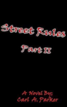 Street Rules Part II