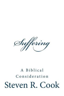 Suffering: A Biblical Consideration