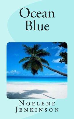 Ocean Blue: An Australian Tropical Romance