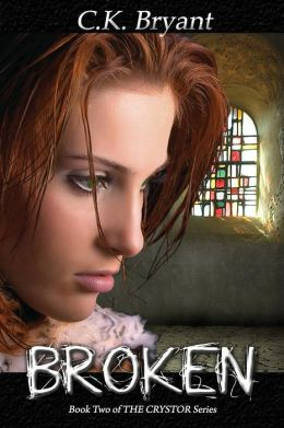 Broken: #2 in The Crystor Series