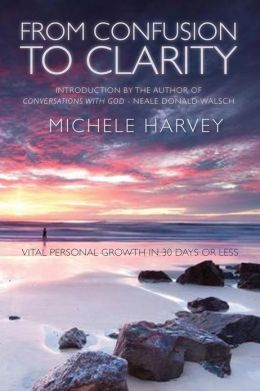 From Confusion to Clarity: Vital Personal Growth in 30 Days or Less