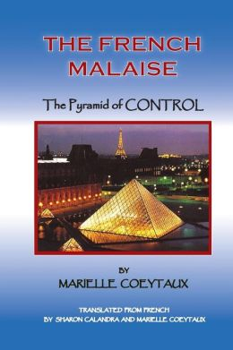 The French Malaise: Pyramid of Control