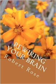 Rewiring Your Brain: Insightful, Inspiring People
