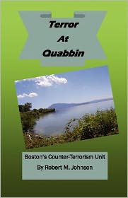Terror at Quabbin: Boston's Counter-Terrorism Uni