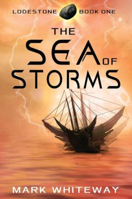 Lodestone Book One: the Sea of Storms