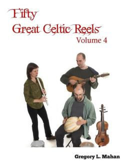 Fifty Great Celtic Reels Vol. 4