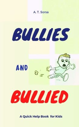 Bullies and Bullied
