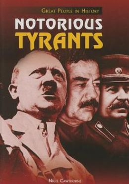 Notorious Tyrants