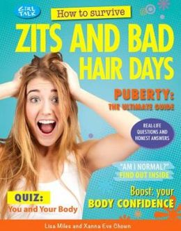 How to Survive Zits and Bad Hair Days