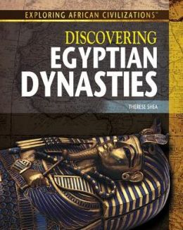 Discovering Egyptian Dynasties