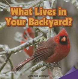 What Lives in Your Backyard?