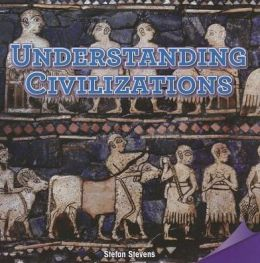 Understanding Civilizations