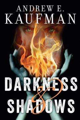 Darkness & Shadows