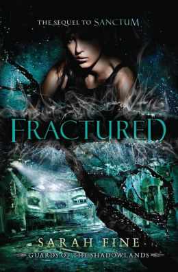 Fractured (Guards of the Shadowlands Series #2)