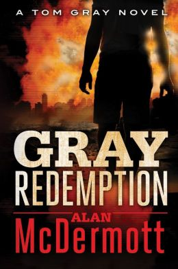 Gray Redemption (Tom Gray Series #3)