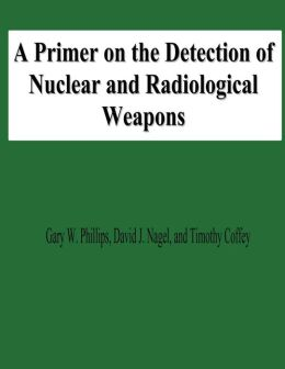 A Primer on the Detection of Nuclear and Radiological Weapons