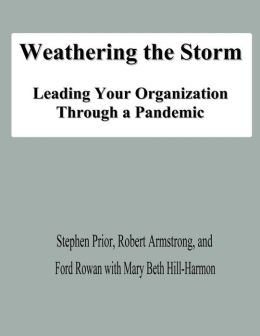 Weathering the Storm: Leading Your Organization Through a Pandemic