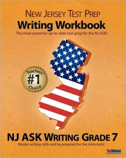 NEW JERSEY TEST PREP Writing Workbook NJ ASK Writing Grade 7