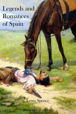 Legends and Romances of Spain