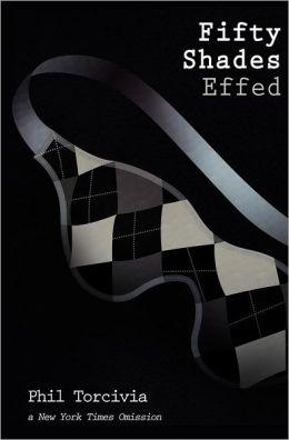 Fifty Shades Effed