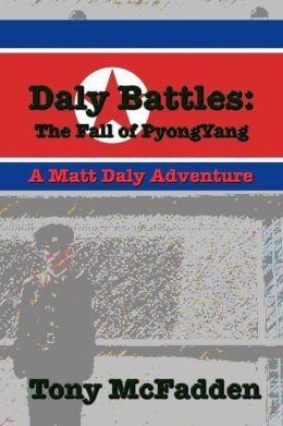 Daly Battles: the Fall of Pyongyang