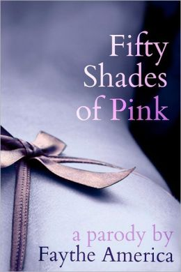 Fifty Shades of Pink: A Parody