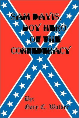 Sam Davis, Boy Hero of the Confederacy