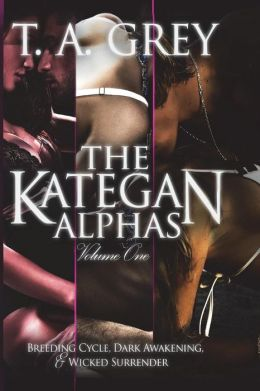 The Kategan Alphas Vol. 1: Books 1 - 3