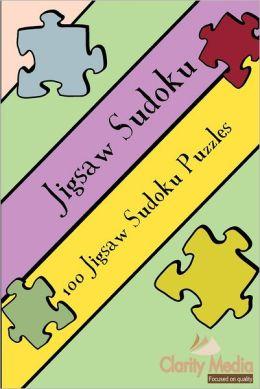 Jigsaw Sudoku: 100 Jigsaw Sudoku Puzzles