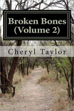 Broken Bones, Volume 2