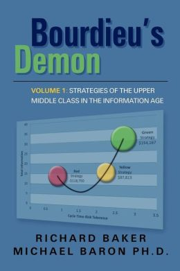 Bourdieu's Demon: Strategies of the Upper Middle Class in the Information Age