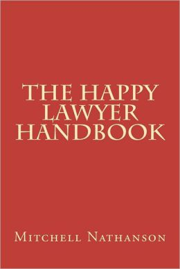 The Happy Lawyer Handbook