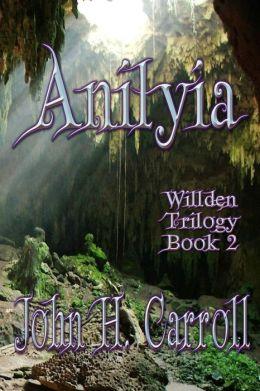 Anilyia: Willden Trilogy
