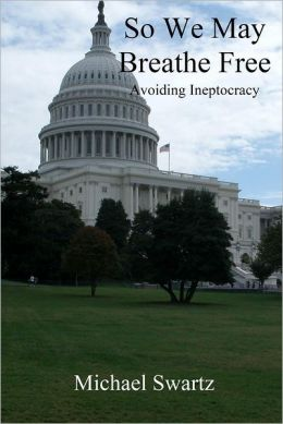 So We May Breathe Free: Avoiding Ineptocracy