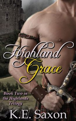 Highland Grace: Book Two in the Highlands Trilogy