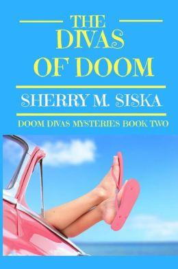 The Divas of Doom: Doom Divas Book # 2