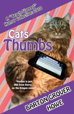 Cats with Thumbs: a Beach Slapped Humor Collection (2010)