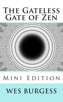 The Gateless Gate of Zen Mini Edition