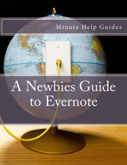 A Newbies Guide to Evernote