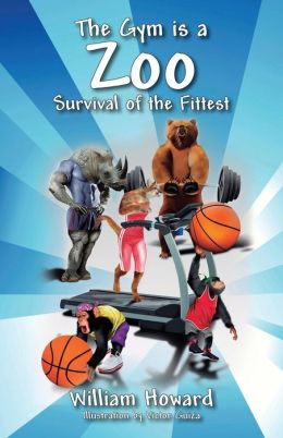 The Gym is a Zoo: Survival of the Fittest