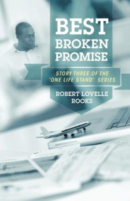 Best Broken Promise: Story Three of the 'One Life Stand' Series