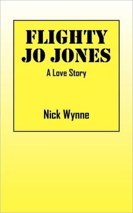 Flighty Jo Jones: A Love Story