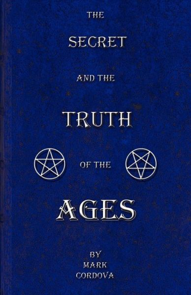 The Secret and the Truth of the Ages