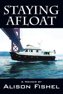 Staying Afloat: A Memoir by